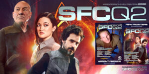SFCQ2 Comms: Absent Friends & New Frontiers